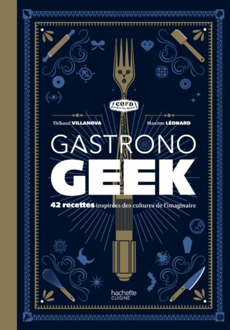 couverture hd gastronogeek 1 334x480 - [Sélection] Five recipes to thrill your taste buds on Halloween - journal du geek