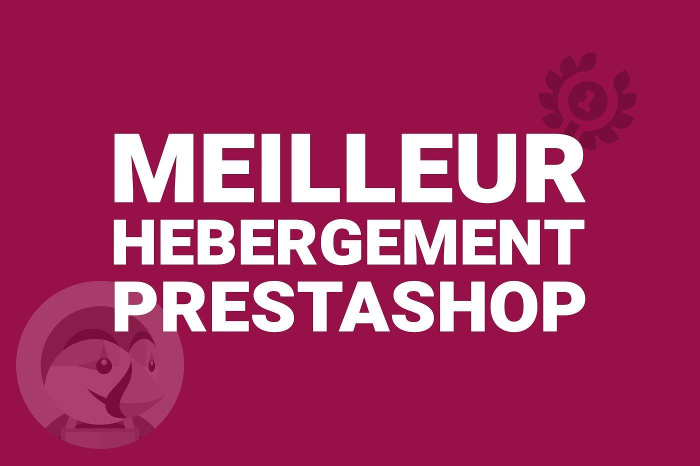 Hébergement web PrestaShop