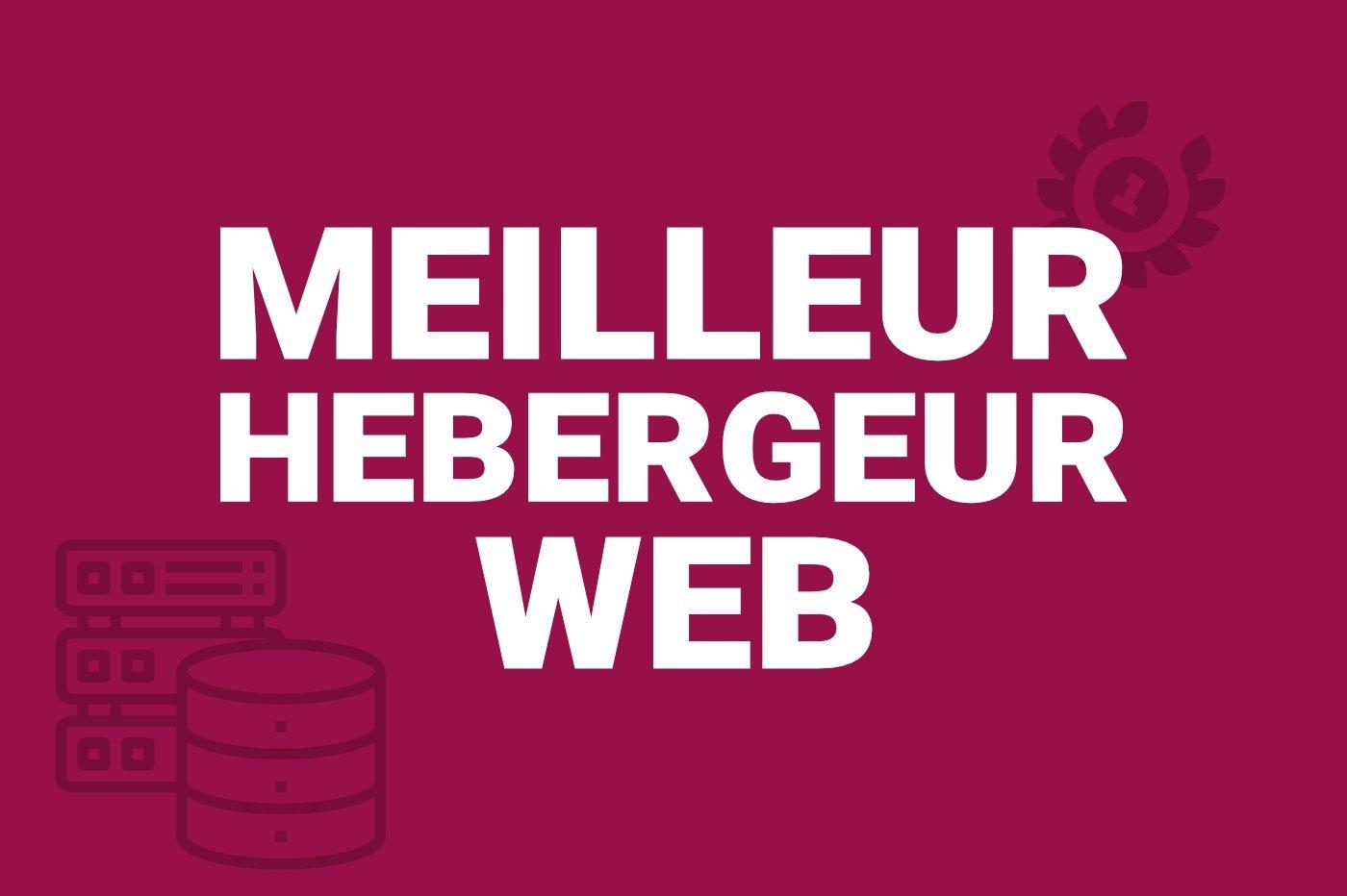 Meilleur hébergeur web