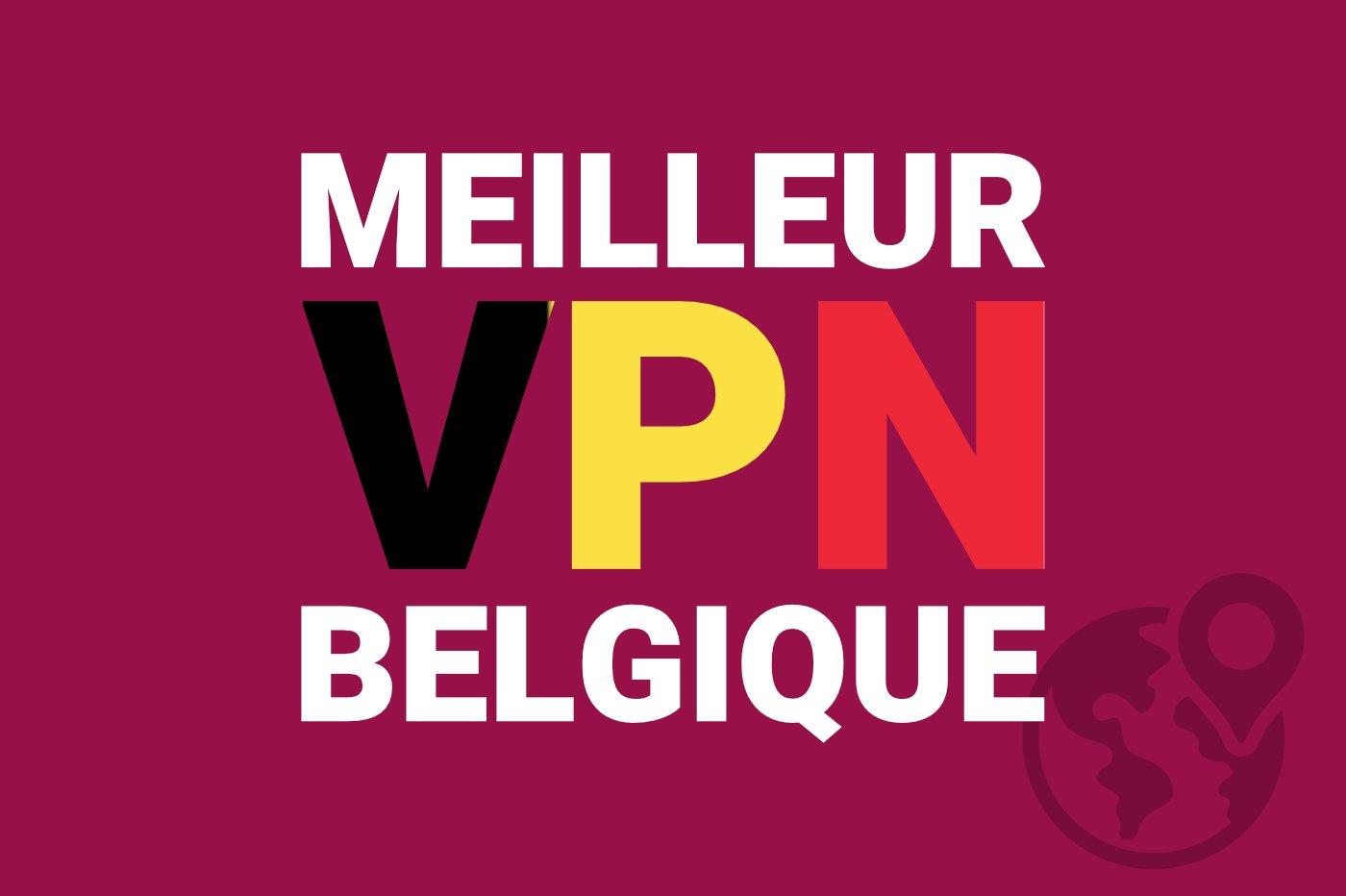 meilleur-vpn-belgique