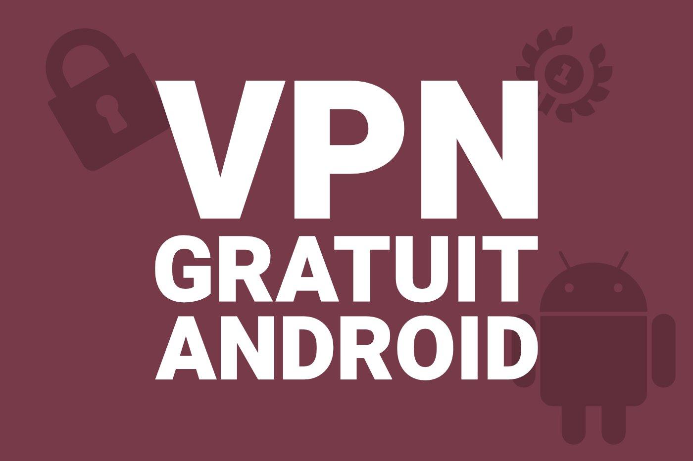 meilleur-vpn-gratuit-android