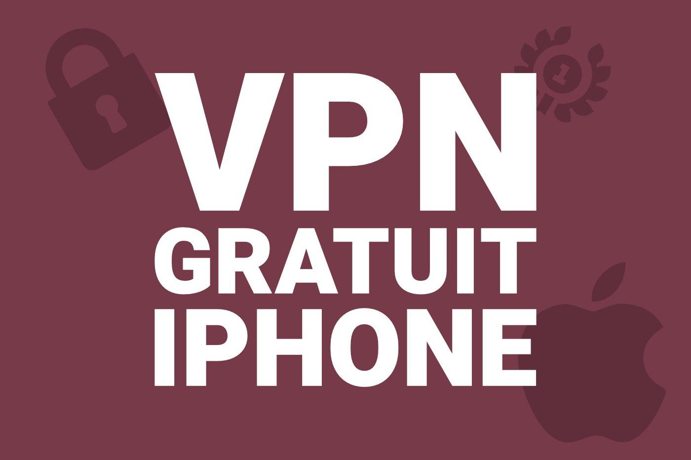 meilleur-vpn-gratuit-iphone