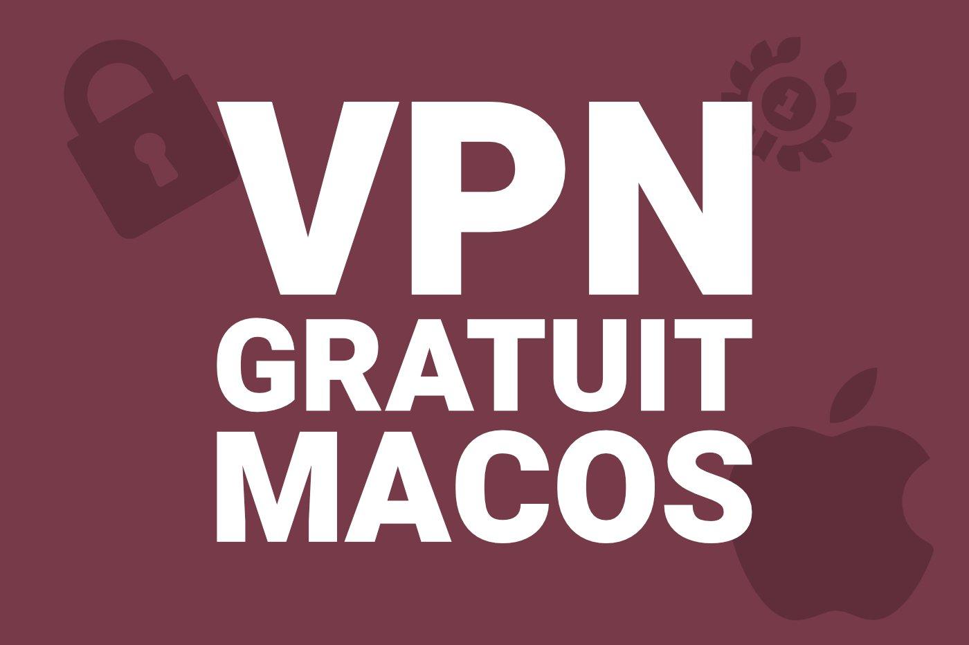meilleur-vpn-gratuit-mac