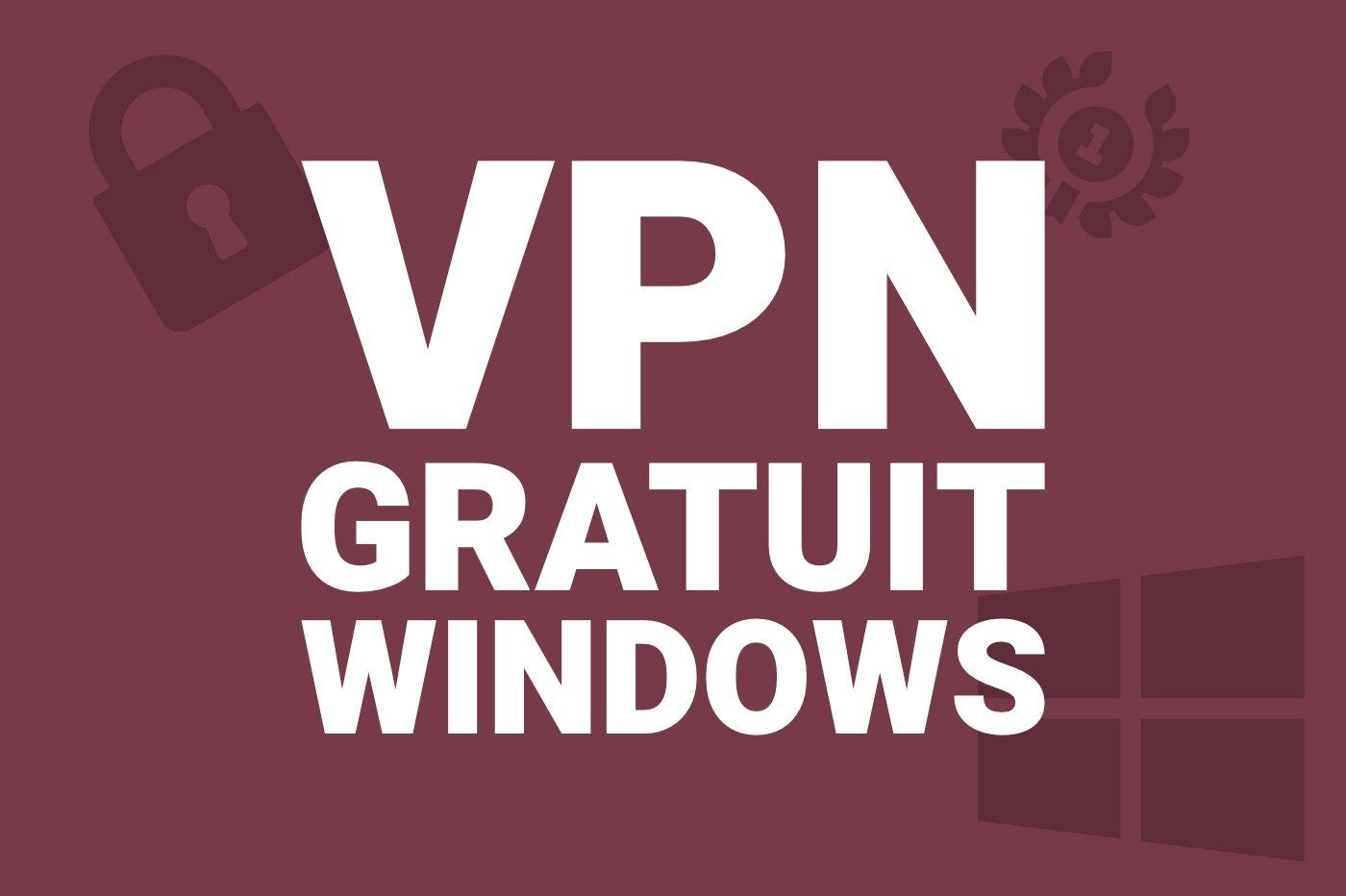 meilleur-vpn-gratuit-windows