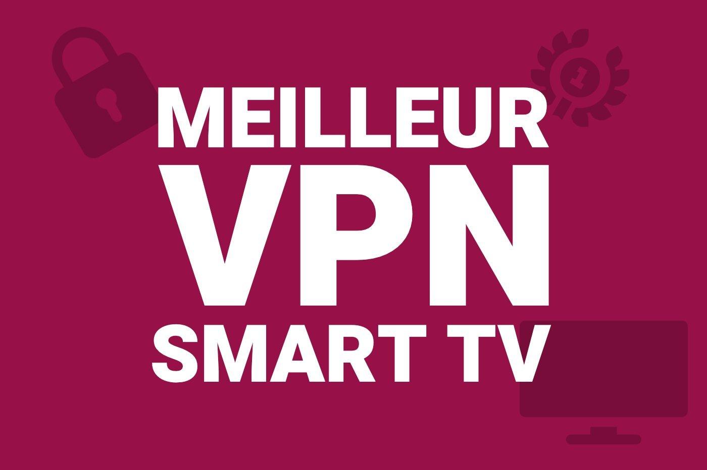 meilleur-vpn-smart-tv